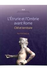 L ETRURIE ET L OMBRIE AVANT ROME CITÉ ET TERRITOIRE