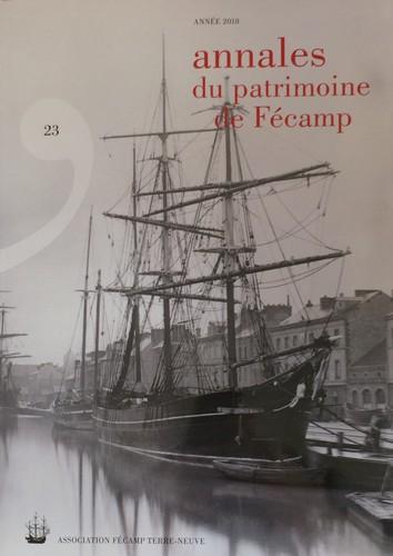 ANNALES PATRIMOINE DE FECAMP T23 ANNEE 2018
