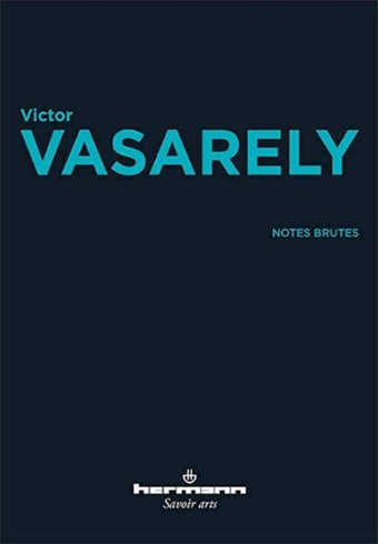 VICTOR VASERELY - FAC-SIMIL? NOTES BRUTES