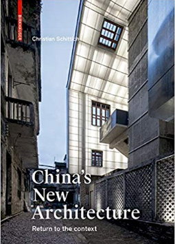 CHINA'S NEW ARCHITECTURE - RETURNING TO THE CONTEXT