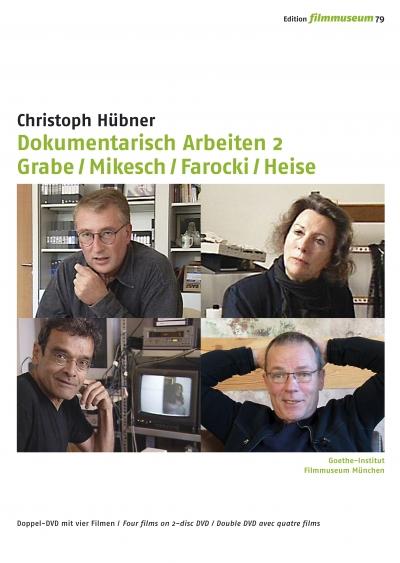 DOKUMENTARISCH ARBEITEN 2 ( GRABE / MIKESCH / FAROCKI / HEISE)