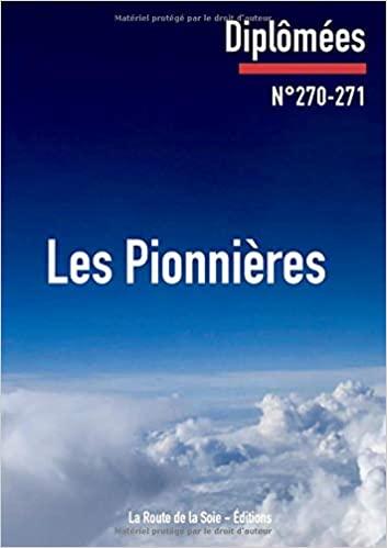 DIPLOMÉES : LES PIONNIÈRES