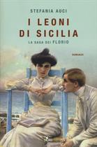 LEONI DI SICILIA (I) - LA SAGA DEI FLORIO
