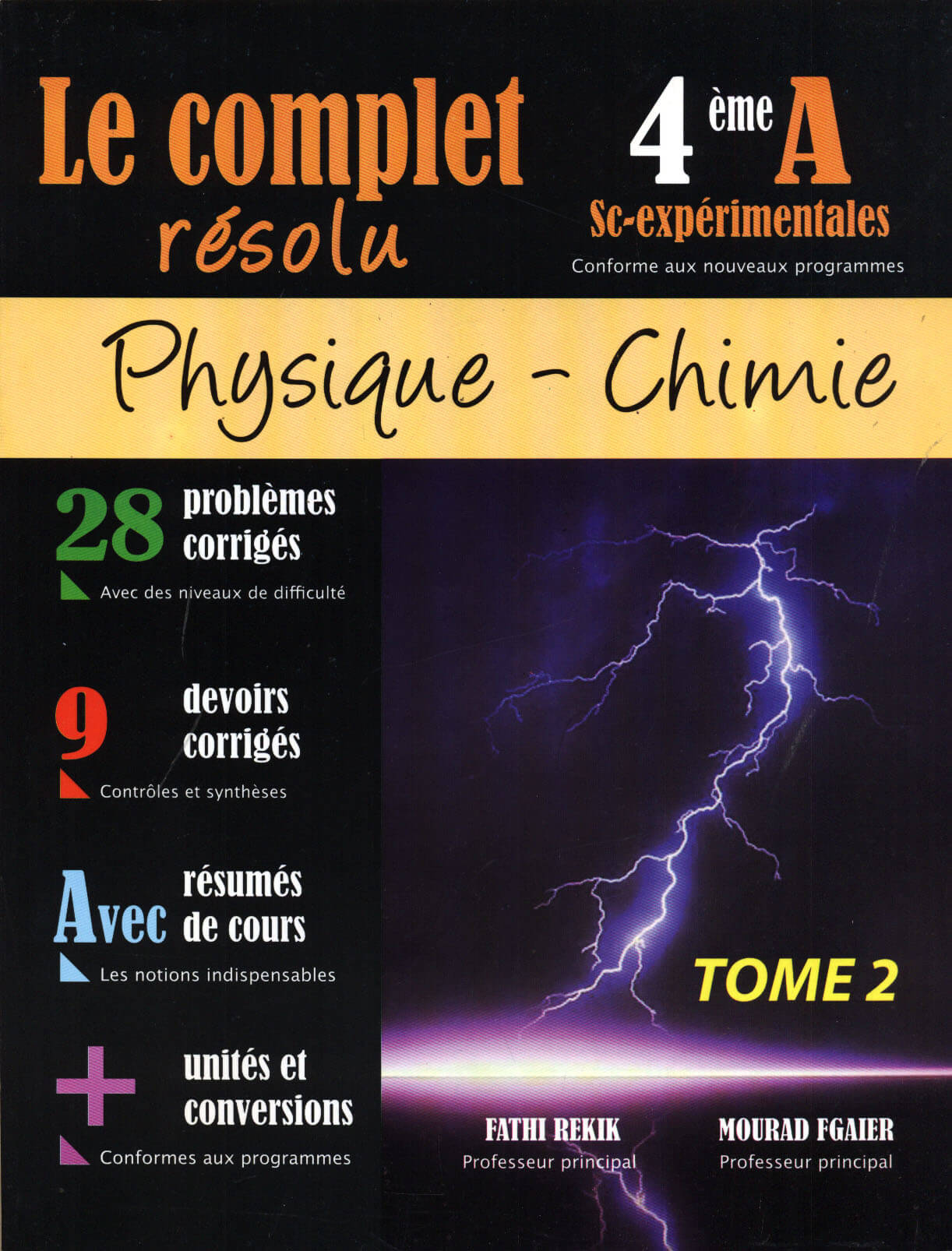 LE COMPLET RESOLU PHYQUE-CHIMIE 4EME ANNEE  SCIENCES EXP T02