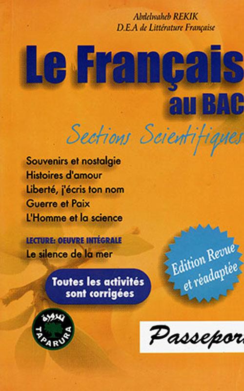 PASSEPORT LE FRANCAIS AU BAC SECTIONS SCIENTIFIQUES