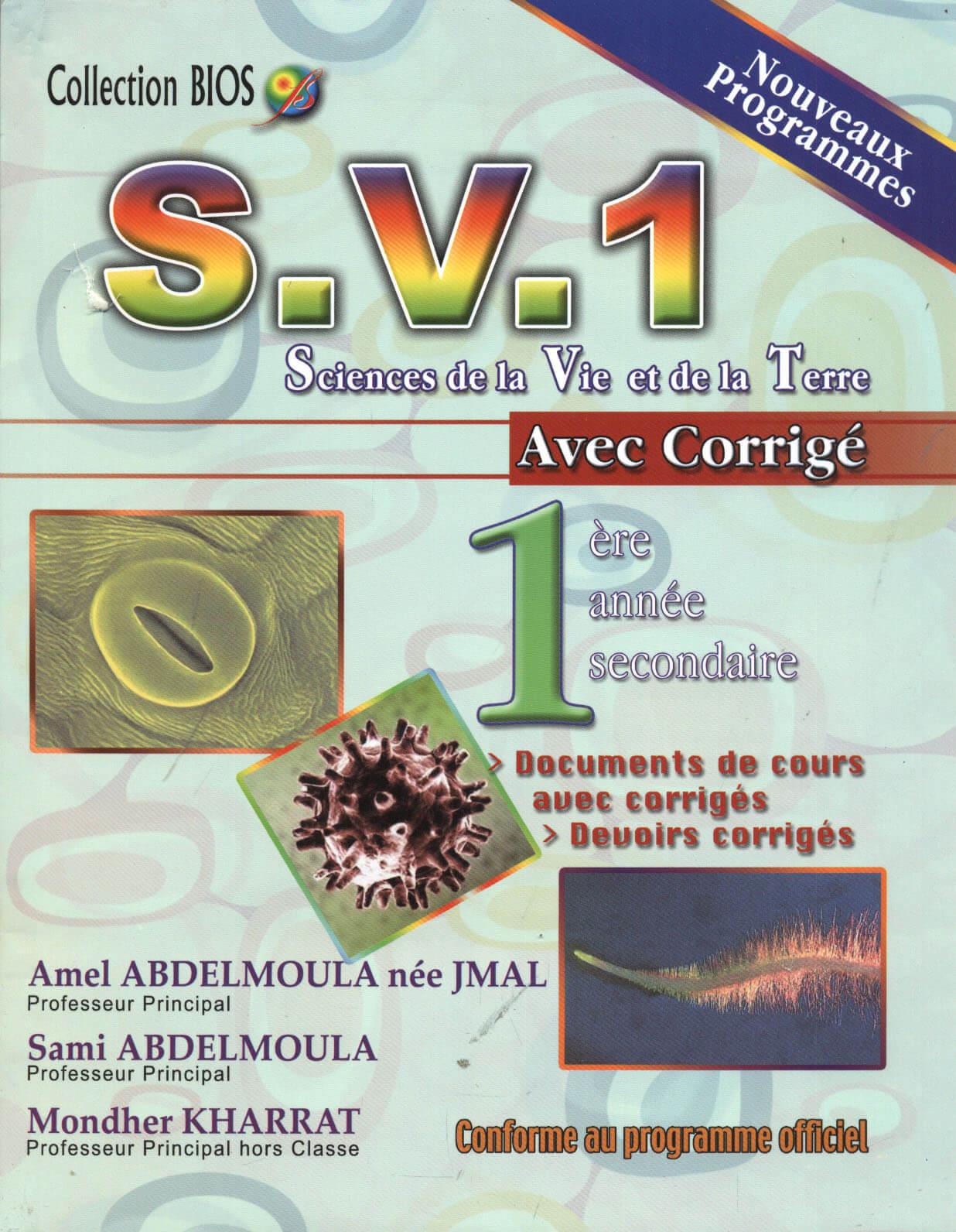 S.V.1 SCIENCES DE LA VIE ET DE LA TERRE AVEC CORRIGE