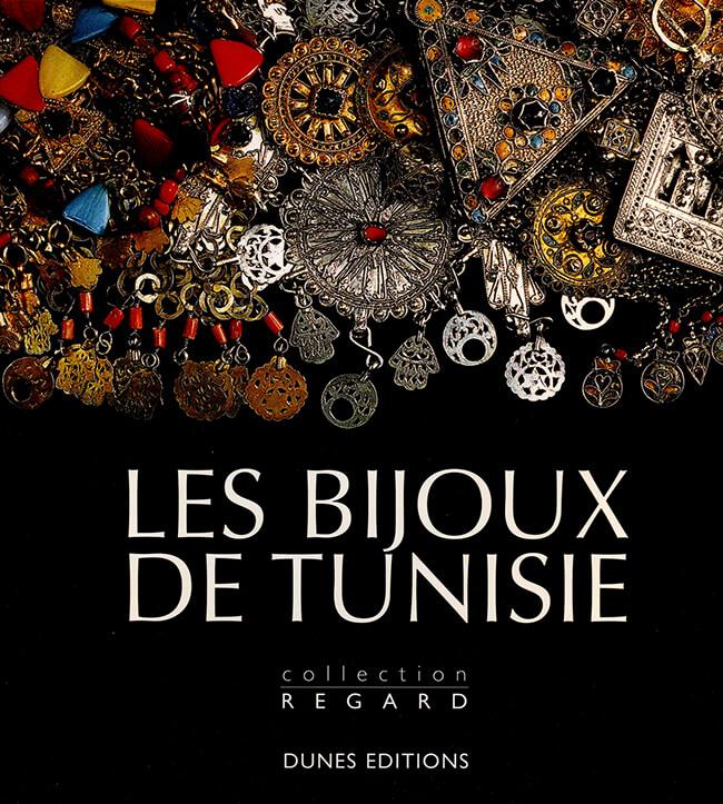 LES BIJOUX DE TUNISIE