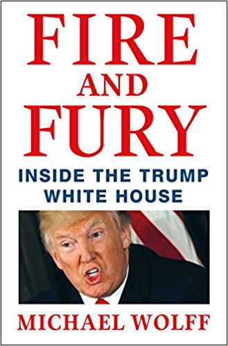 FIRE AND FURY - INSIDE THE TRUMP HOUSE