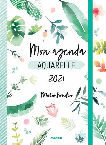 MON AGENDA AQUARELLE 2021 PAR MARIE BOUDON