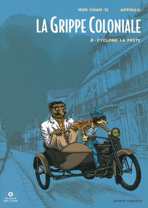 LA GRIPPE COLONIALE T.2 CYCLONE LA PESTE