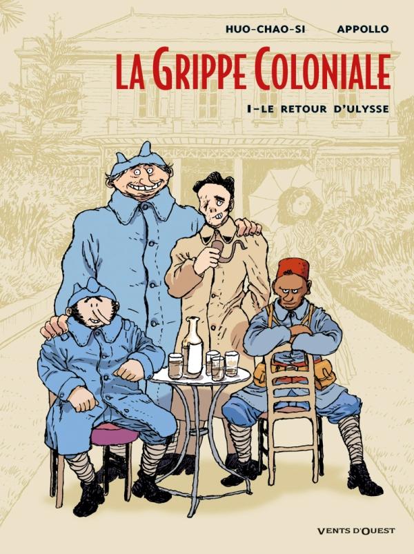 LA GRIPPE COLONIALE T1 LE RETOUR D'ULYSS